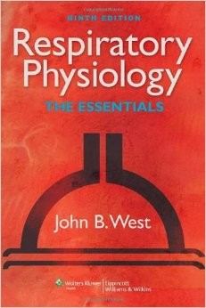Respiratory Physiology - The essentials, 9th edition